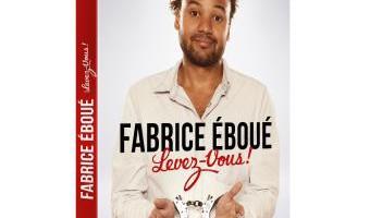 DVD Levez-vous, Fabrice Eboué